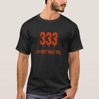 T-shirt mauvais seulement demi 333