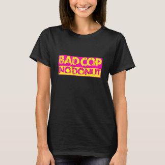 T-shirt Mauvaise cannette de fil, aucun beignet - rose et