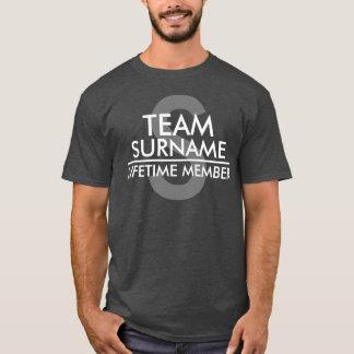 T-shirt Membre de vie d'ÉQUIPE (nom de famille)