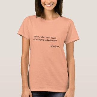 T-shirt MERLIN ne devrait pas être drôle