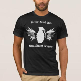 T-shirt Meurtre de masse de rue - bombe de terreur