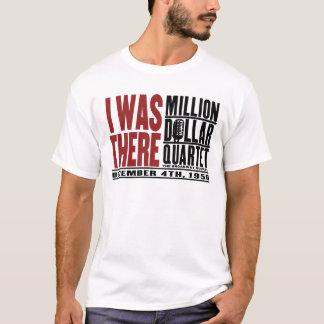 """T-shirt Million de quartet du dollar """"j'étais là """""""