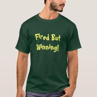 T-shirt mis le feu mais de gain