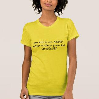 T-shirt Mon enfant est un ASPIE !  Que rend votre enfant