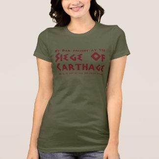 T-shirt Mon papa a combattu au siège de Carthage