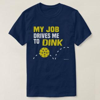 """T-shirt """"Mon travail me conduit à la chemise de Dink"""""""