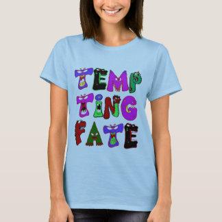 T-shirt Monstres de tentation T de destin