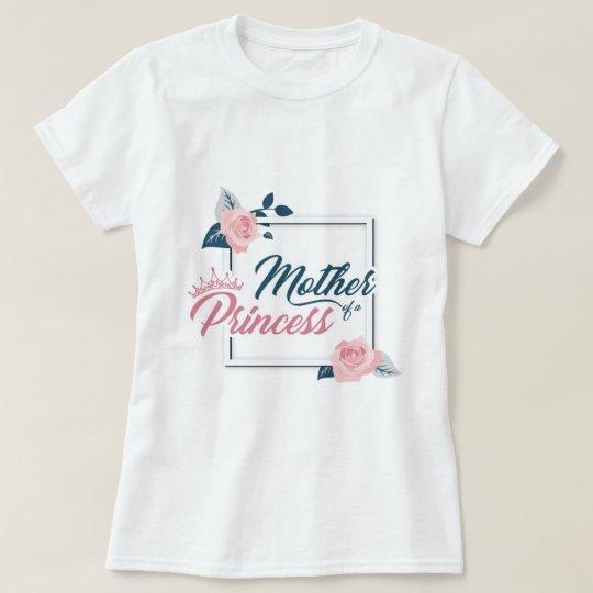 T-shirt Mother of a princess