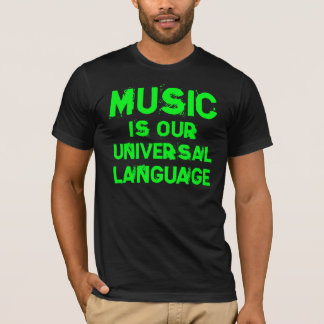 T-shirt Music is our universellement langue tee-shirt