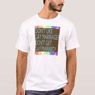 T-shirt N'aimez pas le mariage homosexuel ?