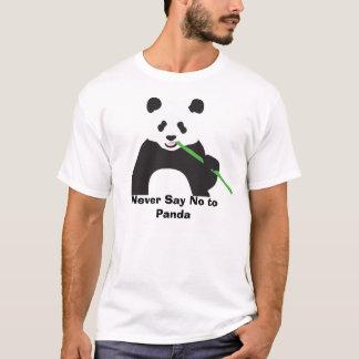 T-shirt Ne dites jamais non à la chemise de panda