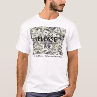 T-shirt Ne dites pas à Obama ce qui vient après trillion