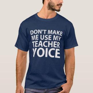 T-shirt Ne me faites pas la chemise d'utilisation