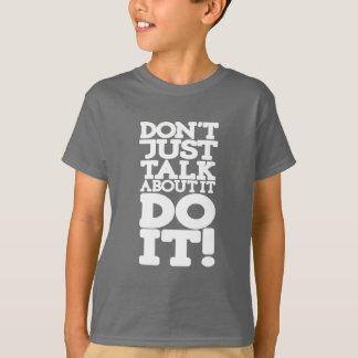 T-shirt Ne parlez pas simplement le font les enfants