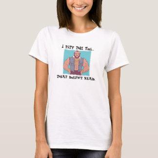 T-shirt Ne soyez pas un imbécile… lu !