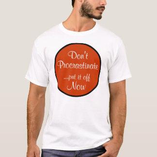T-shirt Ne temporisez pas