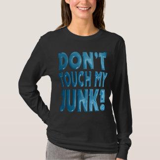 T-shirt Ne touchez pas mon ordure
