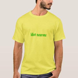 T-shirt Neurones d'idiot