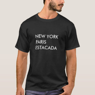 T-shirt New York, Paris, Estacada