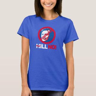T-shirt NO- Hillary tordue de colline - - Anti-Hillary --