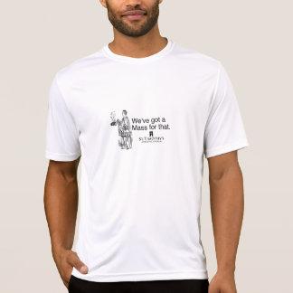 T-shirt Nous avons une masse pour cela