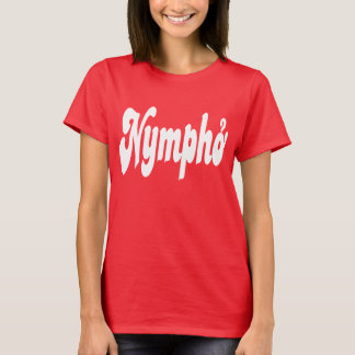 T-shirt Nympho