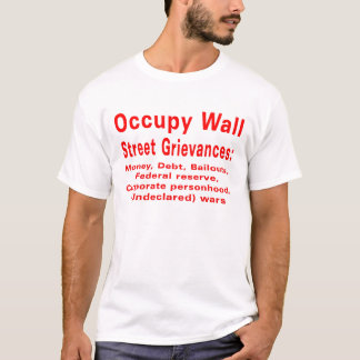 T-shirt Occupez les réclamations de Wall Street :