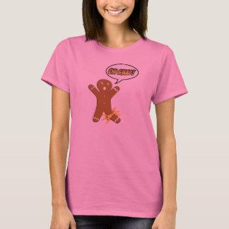 T-shirt Oh rupture ! Bonhomme en pain d'épice drôle
