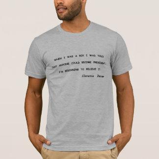 T-shirt Opinion de Clarence Darrow des présidents