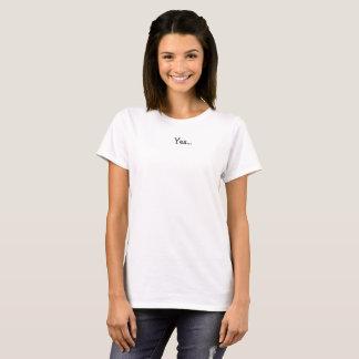 T-shirt Oui… Nous sommes un match vibratoire