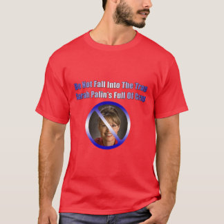 T-shirt palin de sara pleins de la merde
