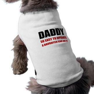T-shirt Papa facile d'utiliser la fille