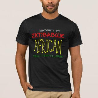 T-SHIRT PAR NATURE, AFRICAIN, NÉ DEDANS, LE ZIMBABWE
