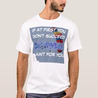 T-shirt parachute de parachutisme si d'abord… réussissez