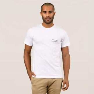 """T-shirt Paranormaux, """"vous avez su """""""