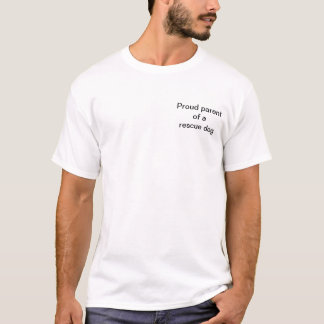 T-shirt Parent de chien de délivrance