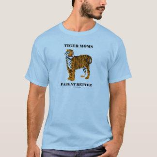 T-shirt Parent de mamans de tigre meilleur (attitude
