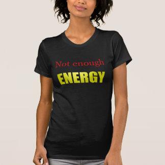 T-shirt Pas assez d'énergie