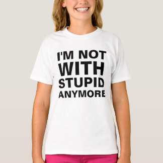 T-shirt Pas avec stupide