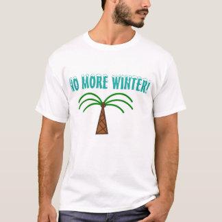 T-shirt Pas plus d'hiver !