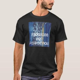 T-shirt Perfection de progrès pas