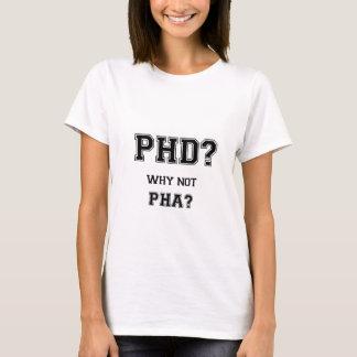 T-shirt PhD ? Pourquoi pas PhA ? Cadeau d'obtention du