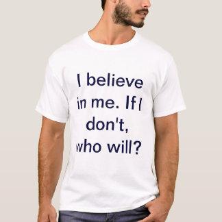 T-shirt Pièce en t de croyance