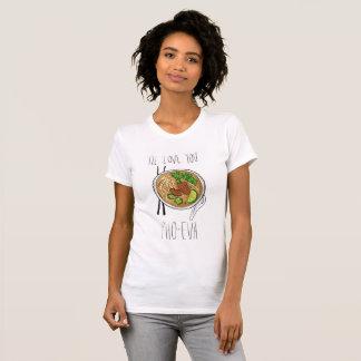 T-shirt PIÈCE EN T de *NEW ! * Je vous aimerai Pho-Eva !