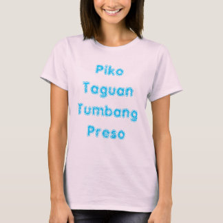 T-shirt PikoTaguanTumbang Preso