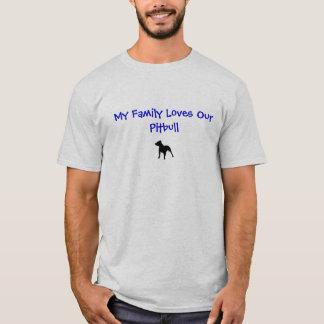 T-shirt pitbull3, ma famille aime notre Pitbull