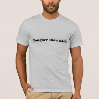 T-shirt Plus dur que des clous