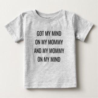 T-shirt Pour Bébé A obtenu mon esprit sur ma maman et ma maman sur