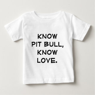 T-shirt Pour Bébé Connaissez le pitbull, sachez l'amour