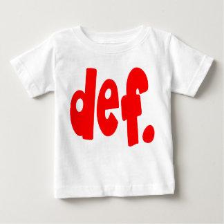 T-shirt Pour Bébé def.